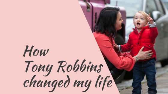 How Tony Robbins transformed my life