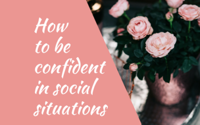 How to be confident in social situations
