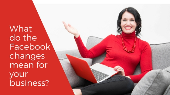 How to adapt your business to the new Facebook changes