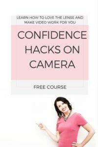 Confidence hacks on camera