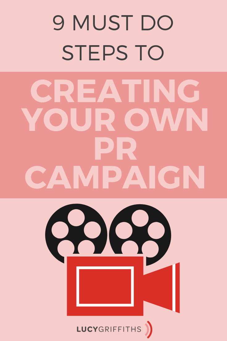 9 must-do steps to creating your own PR campaign (1)