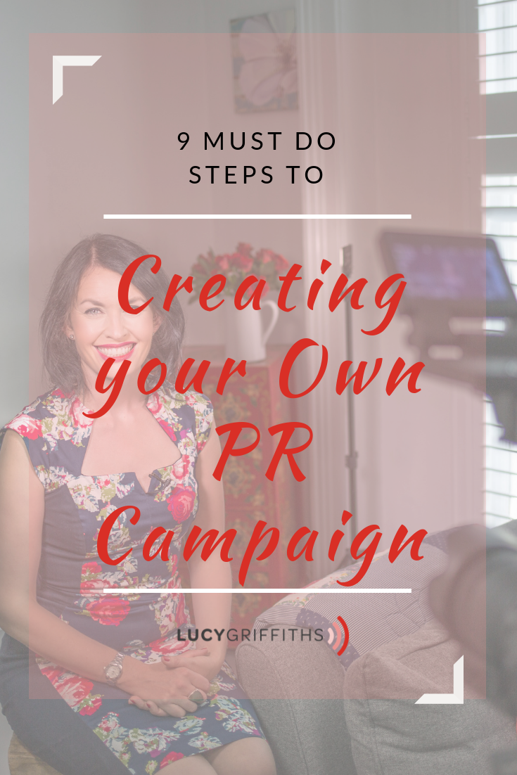 9 must-do steps to creating your own PR campaign 8