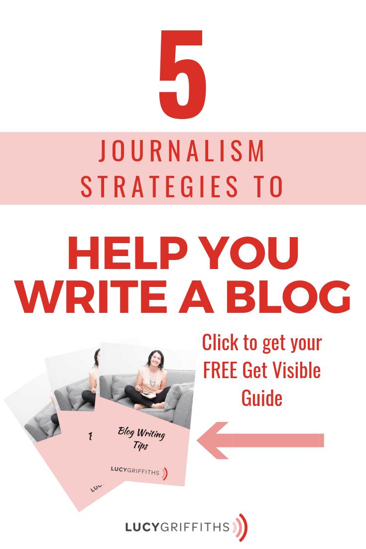 Blog Wiriting Tips - Journalism Strategies