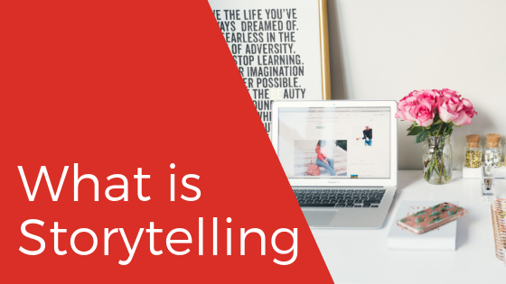 What is Storytelling? How to get people to care about your business