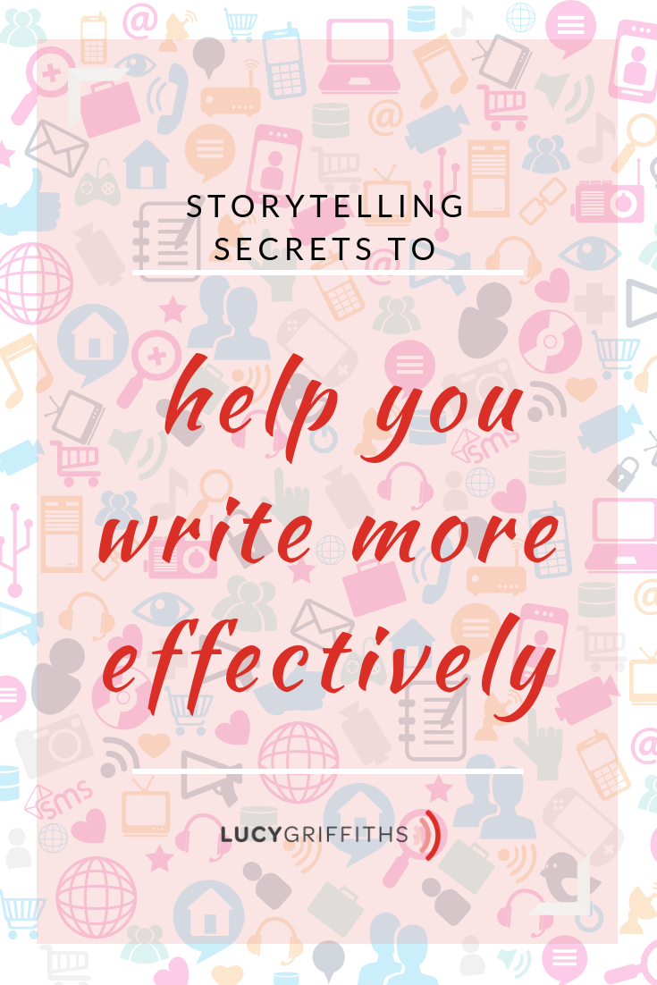Storytelling Secrets to help you write more effectively