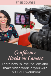 No need to be camera shy! Get my FREE Confidence Hacks on Camera