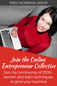 Join my Facebook group, The Online Entrepreneur Collective