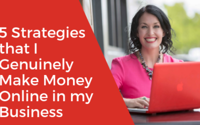[Video] 5 Strategies that I Genuinely Make Money Online in my Business
