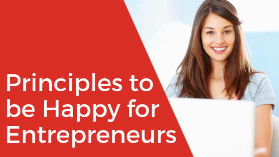The Principles to be Happy for Entrepreneurs