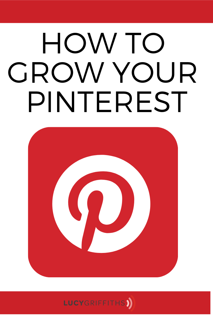 HOW TO GROW YOUR PINTEREST BUSINESS PAGE