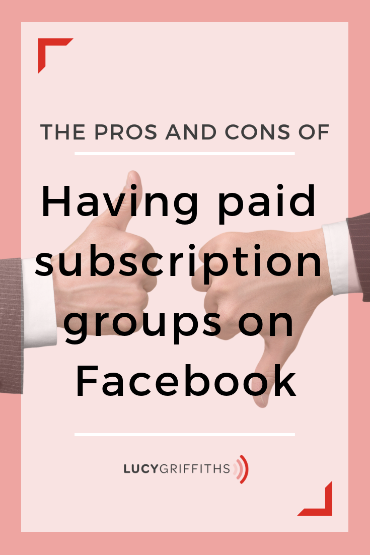 Pros and Cons of a Facebook Paid Subscription Group