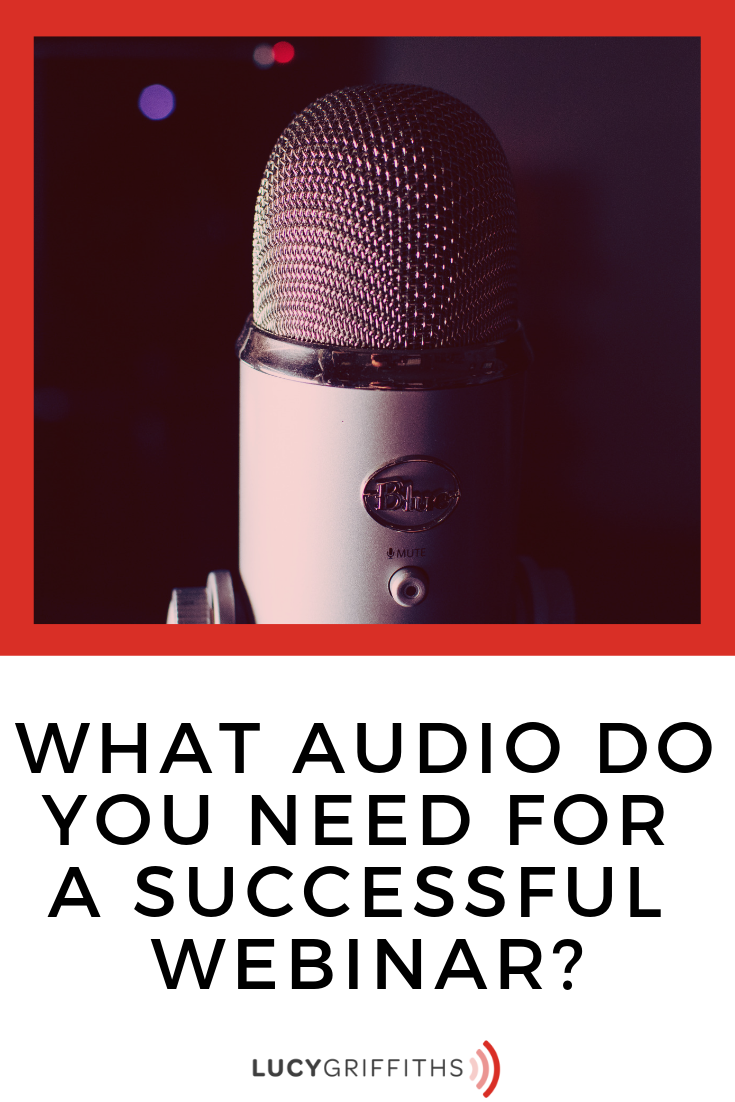What Audio do you Need for a Successful Webinar