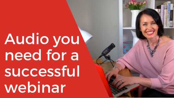 What audio do you need for a successful webinar_