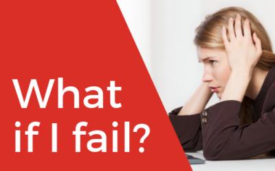 What if I fail