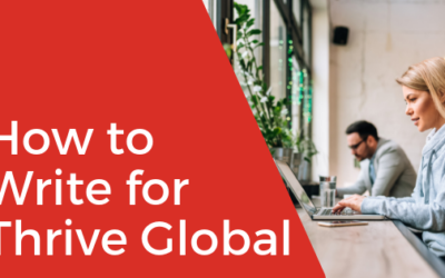 [VIDEO] How to Write a Blog Post for Thrive Global