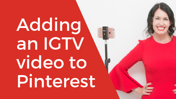 [Video] How to Add an IGTV Video to Pinterest