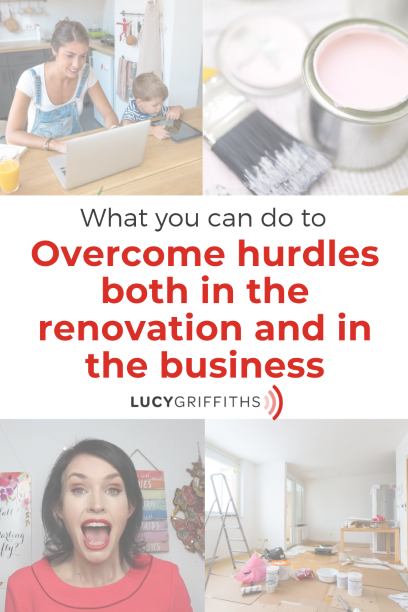 HOW I JUGGLE RENOVATING MY HOUSE AND RUN MY ONLINE BUSINESS AT THE SAME TIME