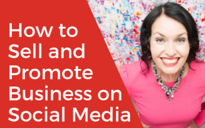 [VIDEO] How to Sell and Promote Your Business on Social Media and Market Yourself