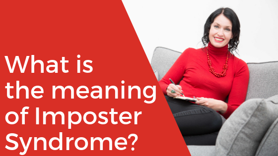 What is the meaning of Imposter Syndrome?