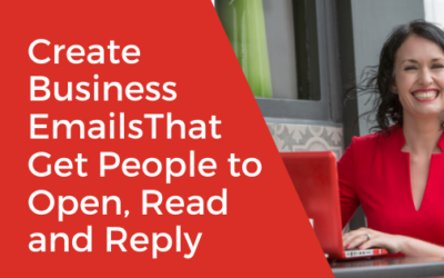 [VIDEO] How to Effectively Create Business Emails That Get People to Open, Read and Reply