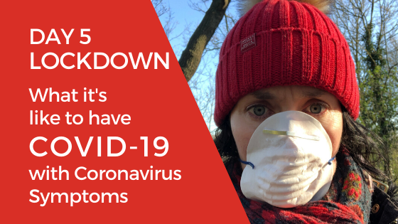[Video] What it's like to have COVID-19? Day 5 of Lockdown with Coronavirus Symptoms