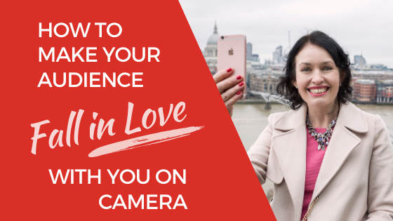 [Video] How to Make Your Audience Fall in Love with You on Camera