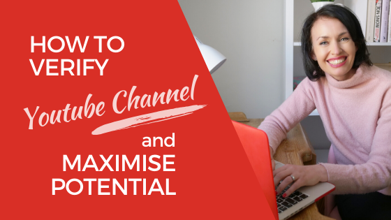 [Video] How to Verify your Youtube Channel and Maximise Potential