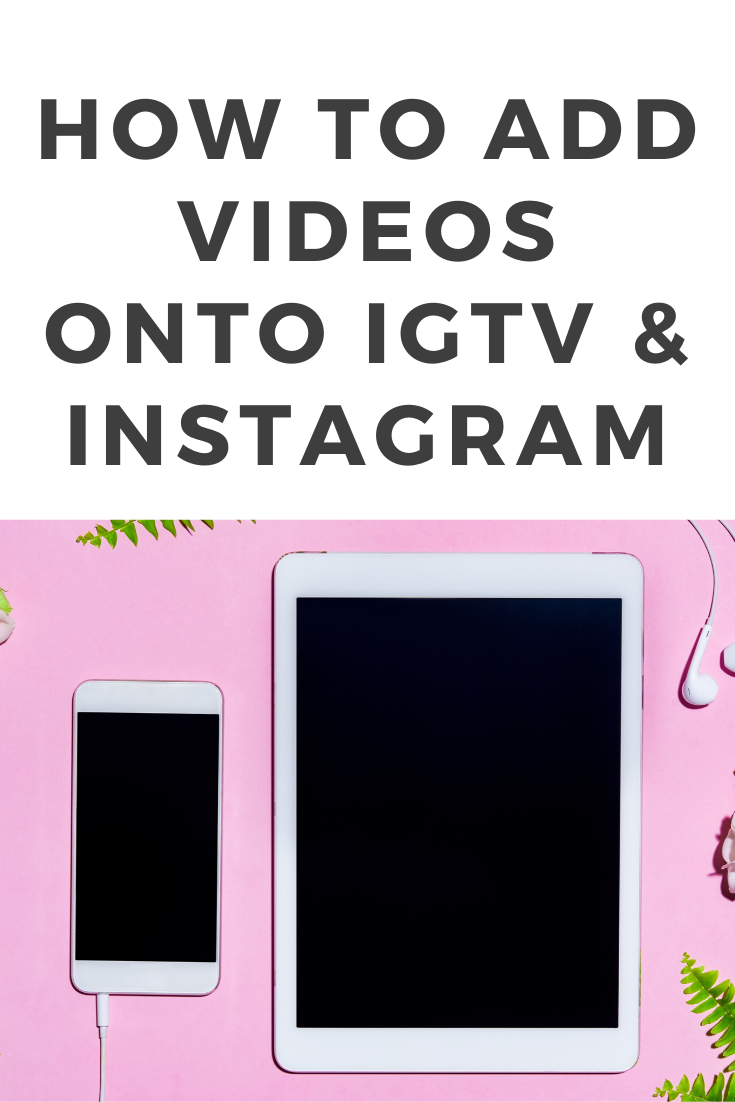 Add horizontal videos onto IGTV