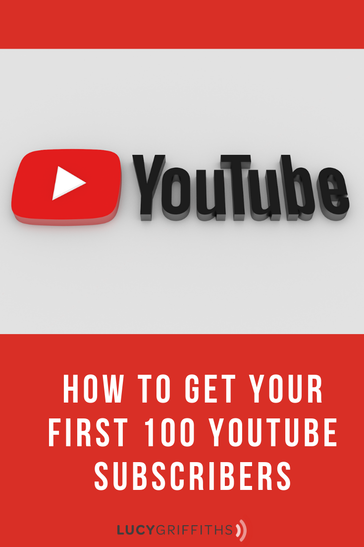 your first 100 Youtube subscribers