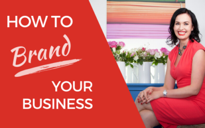 [Video] Branding For Your Business When You're A Small Business In 2019 – For Modern Entrepreneurs