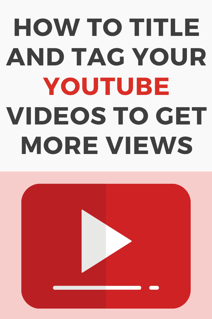 title and tag your Youtube