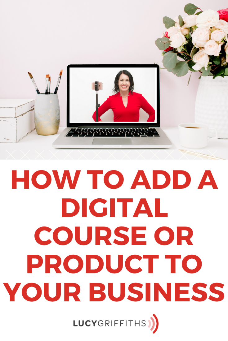 5 Ways To Add A Digital Course Or Product To Your Business
