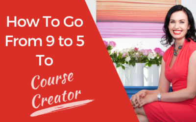 [Video] How To Go From 9 to 5 To Course Creator
