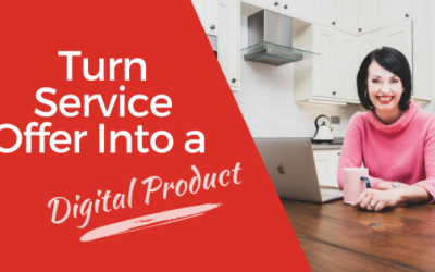 [Video] How to turn a Service Offer into a Digital Product and Scale your Business