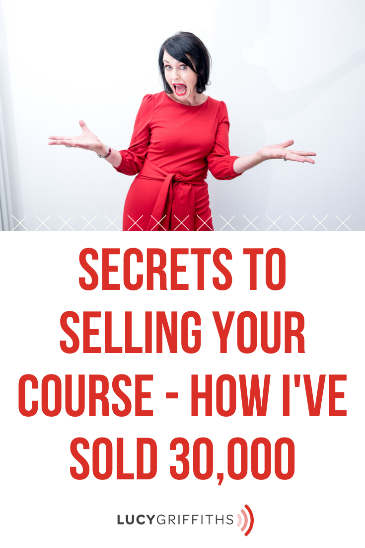 Secrets to selling your course - How I've sold 30,000
