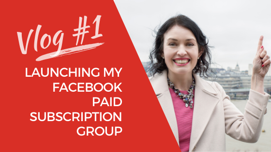[Video] Lucy Griffiths Vlog #1 – Behind The Scenes Launching A Paid Facebook Membership Group