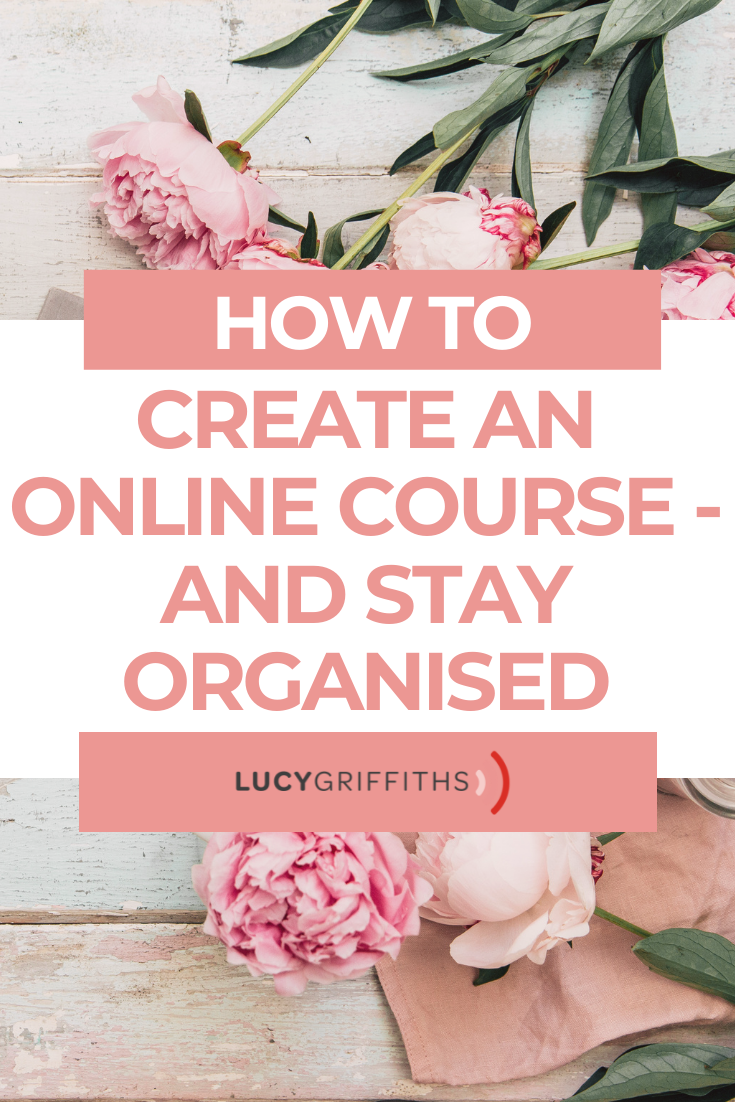 How to Create an Online Course - and Stay Organised