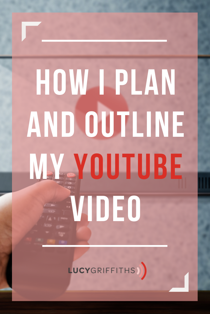 How to Plan and Outline YouTube videos - How to Plan Your YouTube Video Content