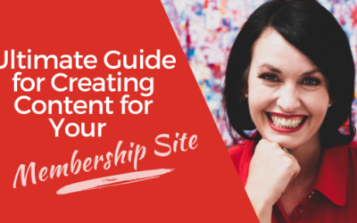 [VIDEO] The Ultimate Guide for Creating Content for Your Membership Site when you're a small business owner